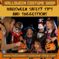 Halloween Safety Tips and Suggestions
