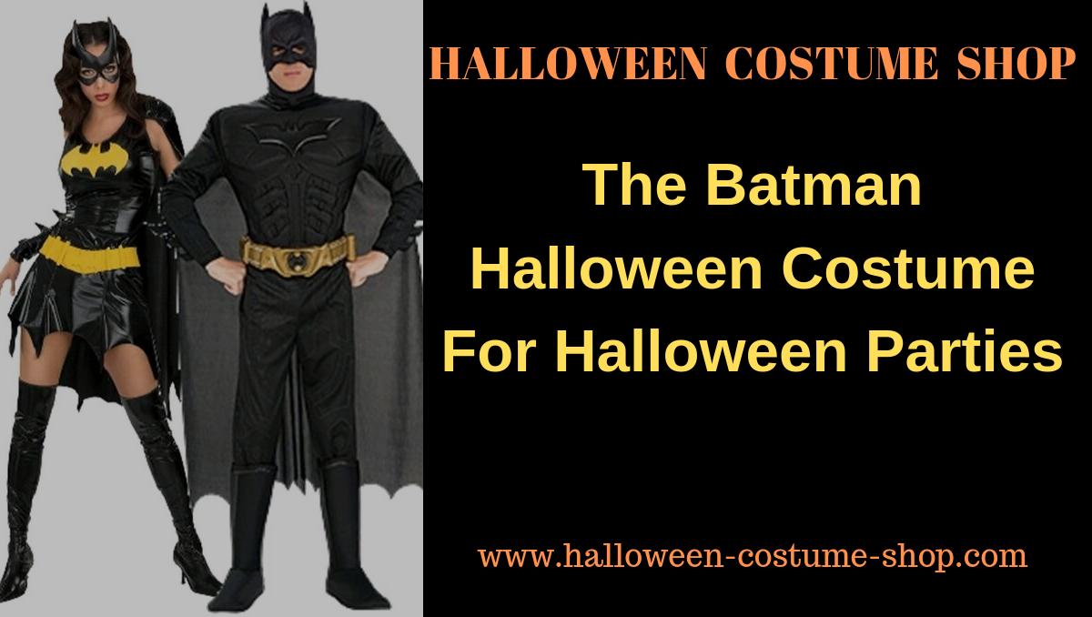 The Batman Halloween Costume For Halloween Parties